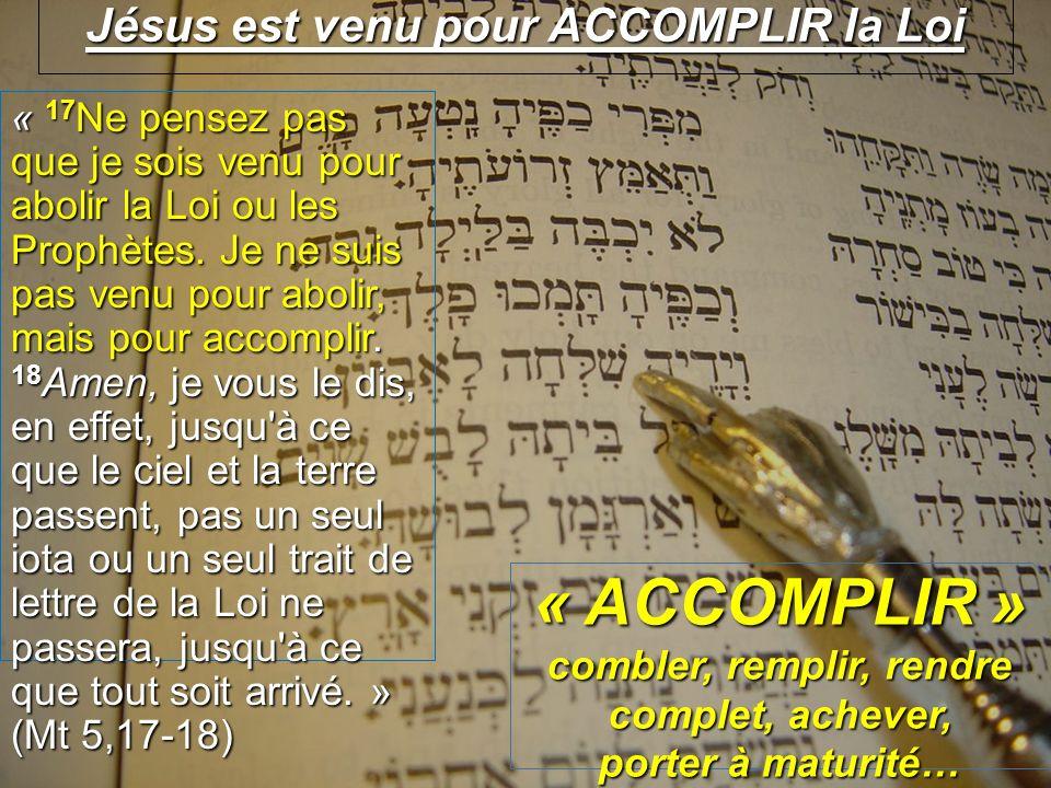 Jésus+est+venu+pour+ACCOMPLIR+la+Loi