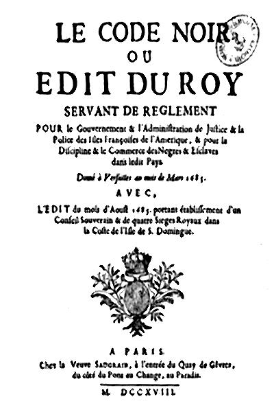 Le_Code_Noir_ou_Edit_du_Roi_Servat_de_reglement_Ed._Saugrain_1718