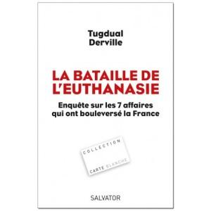 la-bataille-de-l-euthanasie-tugdual-derville