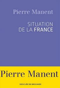 pierre-manent-situation-française