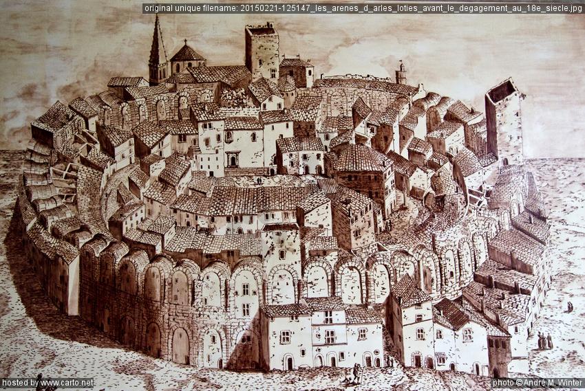 Les Arènes d'Arles loties avant le dégagement au 18e siècle